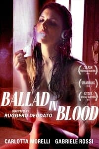 Nonton Film Ballad in Blood (2016) Subtitle Indonesia Streaming Movie Download