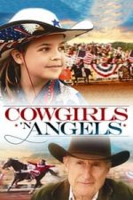 Nonton Film Cowgirls n' Angels (2012) Subtitle Indonesia Streaming Movie Download