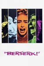 Nonton Film Berserk (1967) Subtitle Indonesia Streaming Movie Download