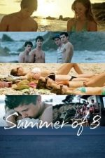 Nonton Film Summer of 8 (2016) Subtitle Indonesia Streaming Movie Download