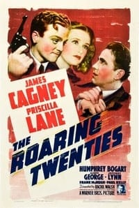 Nonton Film The Roaring Twenties (1939) Subtitle Indonesia Streaming Movie Download