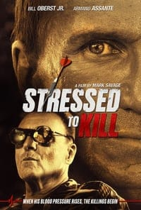 Nonton Film Stressed to Kill (2016) Subtitle Indonesia Streaming Movie Download
