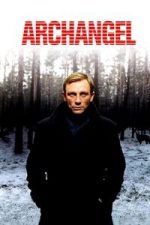 Nonton Film Archangel (2005) Subtitle Indonesia Streaming Movie Download