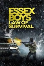 Nonton Film Essex Boys: Law of Survival (2015) Subtitle Indonesia Streaming Movie Download