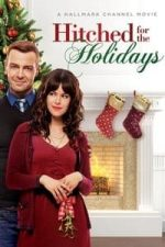 Nonton Film Hitched for the Holidays (2012) Subtitle Indonesia Streaming Movie Download