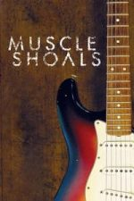 Nonton Film Muscle Shoals (2013) Subtitle Indonesia Streaming Movie Download