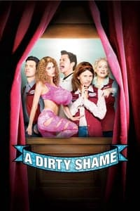 Nonton Film A Dirty Shame (2004) Subtitle Indonesia Streaming Movie Download