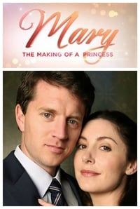 Nonton Film Mary: The Making of a Princess (2015) Subtitle Indonesia Streaming Movie Download