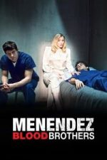Nonton Film Menendez: Blood Brothers (2017) Subtitle Indonesia Streaming Movie Download
