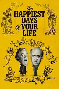 Nonton Film The Happiest Days of Your Life (1950) Subtitle Indonesia Streaming Movie Download