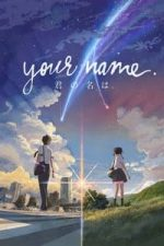 Nonton Film Your Name. (2016) Subtitle Indonesia Streaming Movie Download