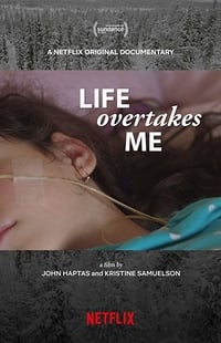 Nonton Film Life Overtakes Me (2019) Subtitle Indonesia Streaming Movie Download