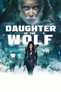 Nonton Film Daughter of the Wolf (2019) Subtitle Indonesia Streaming Movie Download