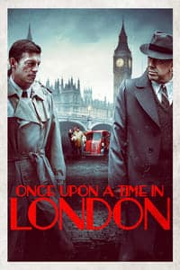 Nonton Film Once Upon a Time in London (2019) Subtitle Indonesia Streaming Movie Download