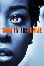 Nonton Film Skin in the Game (2018) Subtitle Indonesia Streaming Movie Download