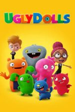 Nonton Film UglyDolls (2019) Subtitle Indonesia Streaming Movie Download