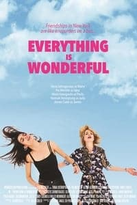 Nonton Film Everything Is Wonderful (2017) Subtitle Indonesia Streaming Movie Download
