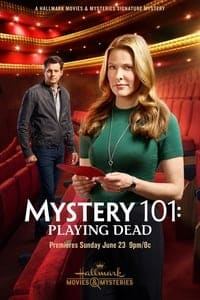 Nonton Film Mystery 101: Playing Dead (2019) Subtitle Indonesia Streaming Movie Download