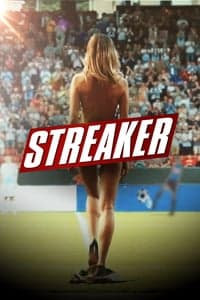 Nonton Film Streaker (2017) Subtitle Indonesia Streaming Movie Download