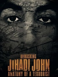 Nonton Film Unmasking Jihadi John Anatomy of a Terrorist (2019) Subtitle Indonesia Streaming Movie Download