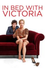 Nonton Film In Bed with Victoria (2016) Subtitle Indonesia Streaming Movie Download