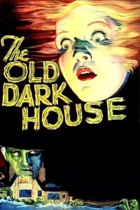 Nonton Film The Old Dark House (1932) Subtitle Indonesia Streaming Movie Download