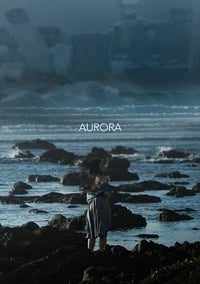 Nonton Film Aurora (2018) Subtitle Indonesia Streaming Movie Download