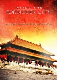 Nonton Film Inside the Forbidden City: 500 Years Of Marvel, History And Power (2009) Subtitle Indonesia Streaming Movie Download