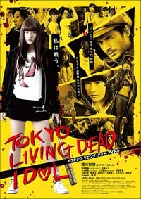 Nonton Film Tokyo Living Dead Idol (2018) Subtitle Indonesia Streaming Movie Download