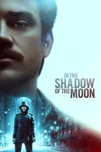 Nonton Film In the Shadow of the Moon (2019) Subtitle Indonesia Streaming Movie Download