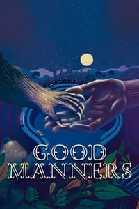 Nonton Film Good Manners (2017) Subtitle Indonesia Streaming Movie Download