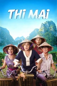 Nonton Film Thi Mai, rumbo a Vietnam (2017) Subtitle Indonesia Streaming Movie Download