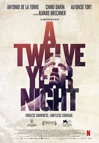 Nonton Film A Twelve-Year Night (2018) Subtitle Indonesia Streaming Movie Download