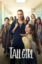 Nonton Film Tall Girl (2019) Subtitle Indonesia Streaming Movie Download