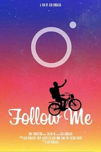 Nonton Film Follow Me (2018) Subtitle Indonesia Streaming Movie Download