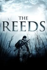 Nonton Film The Reeds (2010) Subtitle Indonesia Streaming Movie Download
