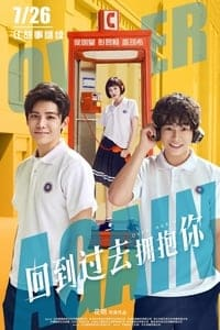Nonton Film Hui dao guo qu yong bao ni (2019) Subtitle Indonesia Streaming Movie Download