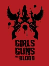Nonton Film Girls Guns and Blood (2018) Subtitle Indonesia Streaming Movie Download