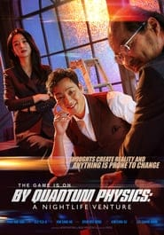 Nonton Film By Quantum Physics: A Nightlife Venture (2019) Subtitle Indonesia Streaming Movie Download