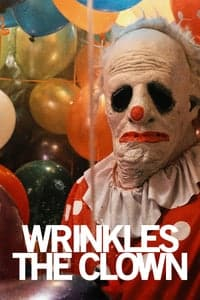 Nonton Film Wrinkles the Clown (2019) Subtitle Indonesia Streaming Movie Download