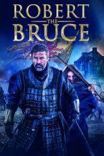 Nonton Film Robert the Bruce (2019) Subtitle Indonesia Streaming Movie Download