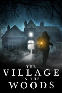 Nonton Film The Village in the Woods (2019) Subtitle Indonesia Streaming Movie Download