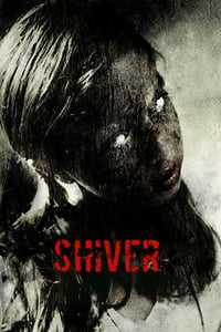 Nonton Film Shiver (2008) Subtitle Indonesia Streaming Movie Download