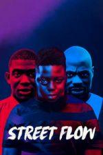 Nonton Film Street Flow (2019) Subtitle Indonesia Streaming Movie Download