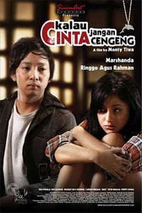 Nonton Film Kalau cinta jangan cengeng (2008) Subtitle Indonesia Streaming Movie Download
