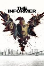 Nonton Film The Informer (2019) Subtitle Indonesia Streaming Movie Download