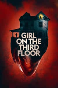 Nonton Film Girl on the Third Floor (2019) Subtitle Indonesia Streaming Movie Download