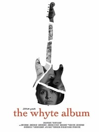Nonton Film The Whyte Album (2015) Subtitle Indonesia Streaming Movie Download