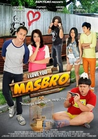 Nonton Film I Love You Masbro (2012) Subtitle Indonesia Streaming Movie Download