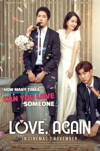 Nonton Film Love, Again (2019) Subtitle Indonesia Streaming Movie Download